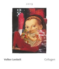 <i>Volker Lenkeit</i><br>Collagen</br>
